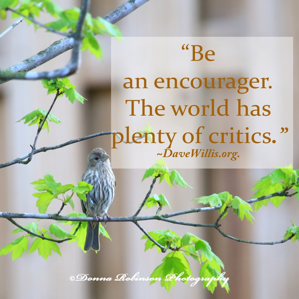 Be an encourager quote.